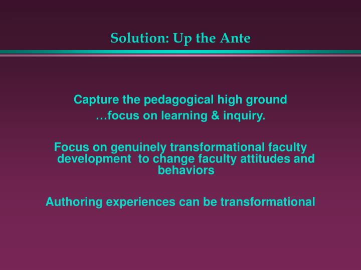 Solution: Up the Ante