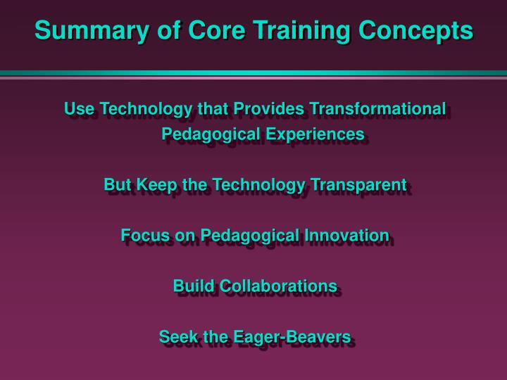 Summary of Core Training Concepts