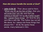 how did jesus handle the words of god14