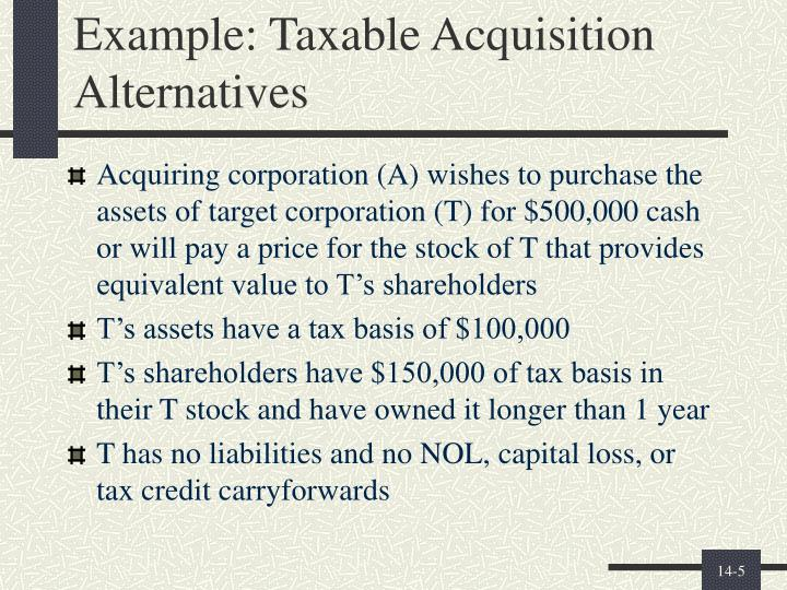 Example: Taxable Acquisition Alternatives