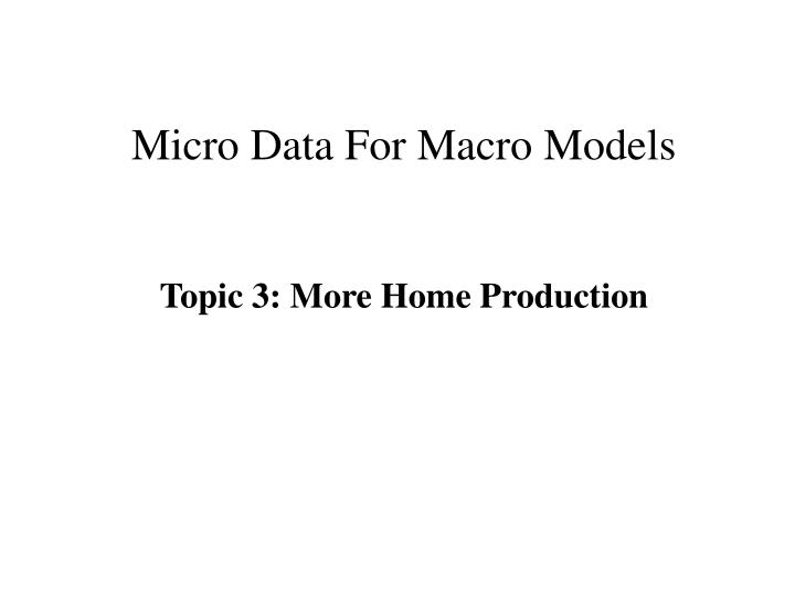 micro data for macro models n.