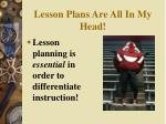 lesson plans are all in my head