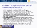 governor s budget proposal for 2009 10 serve additional families in