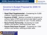 governor s budget proposal for 2009 10 sustain progress in
