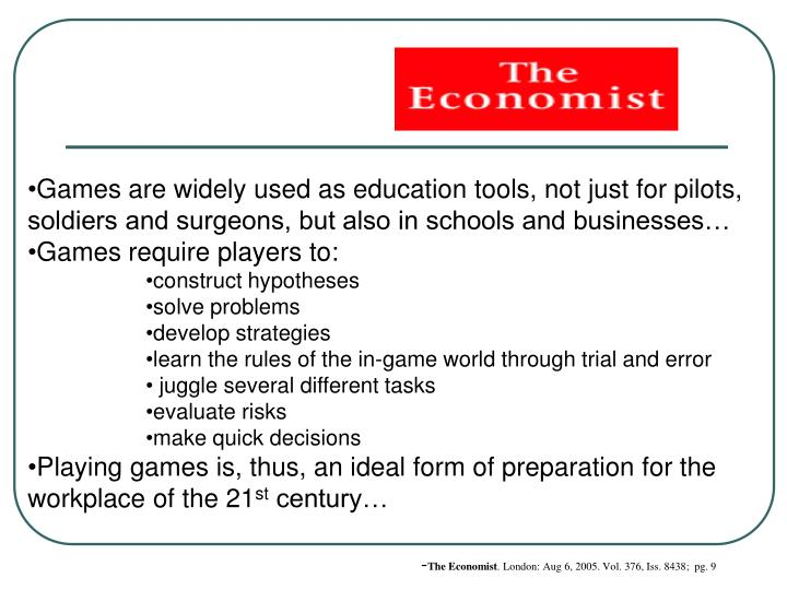 Games are widely used as education tools, not just for pilots, soldiers and surgeons, but also in sc...