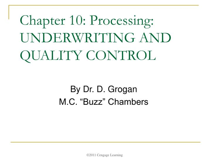 chapter 10 processing underwriting and quality control n.