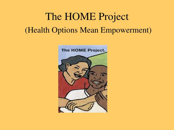 the home project health options mean empowerment n.