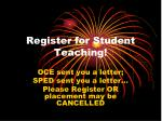 register for student teaching