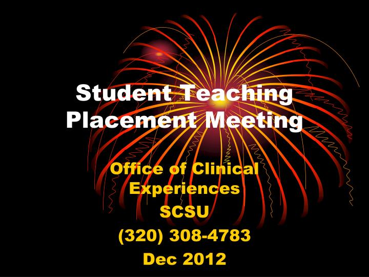 student teaching placement meeting n.