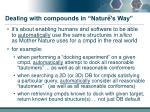 dealing with compounds in nature s way1