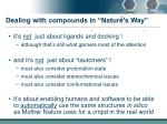 dealing with compounds in nature s way2