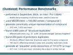 outdated performance benchmarks1