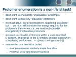 protomer enumeration is a non trivial task