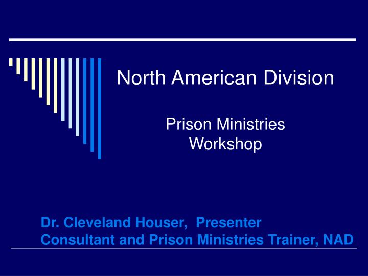north american division prison ministries workshop n.
