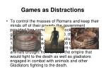 games as distractions