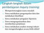 langkah langkah dalam pembelajaran inquiry training