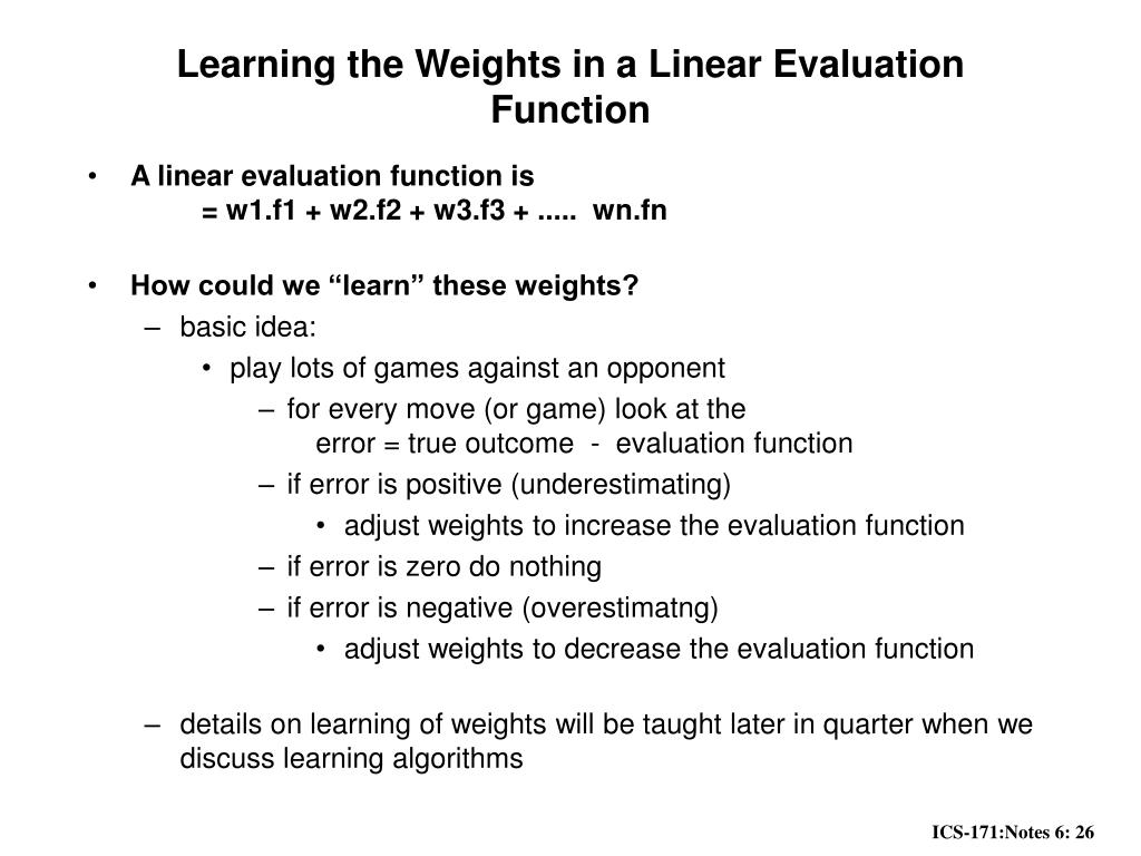 Learning the Weights in a Linear Evaluation Function