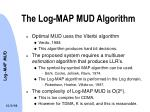 the log map mud algorithm