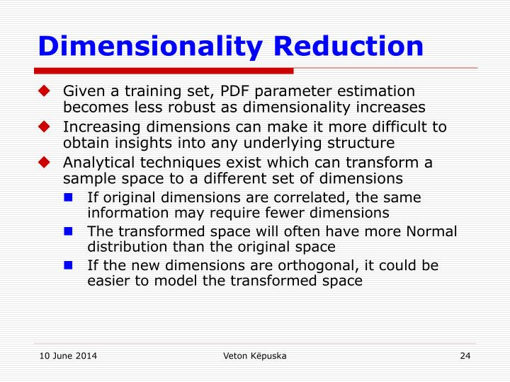 Dimensionality Reduction