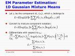 em parameter estimation 1d gaussian mixture means