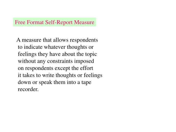 Free Format Self-Report Measure