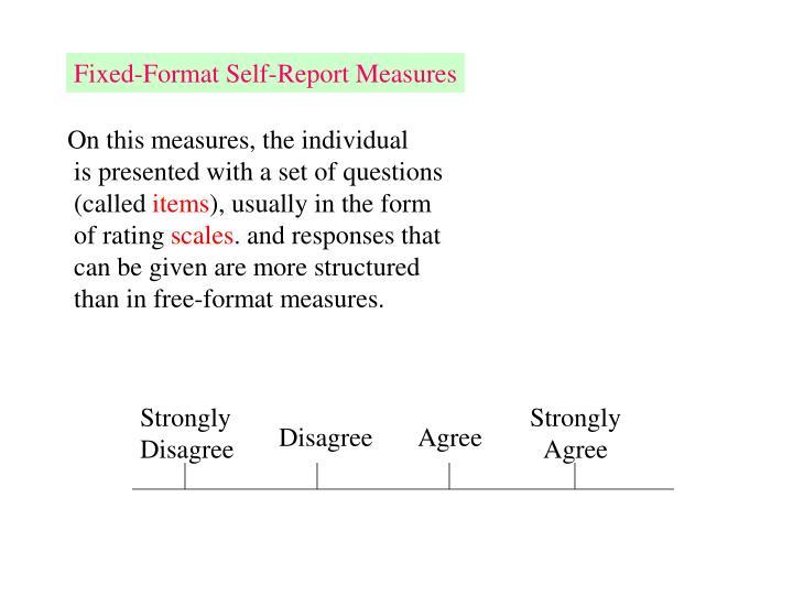 Fixed-Format Self-Report Measures