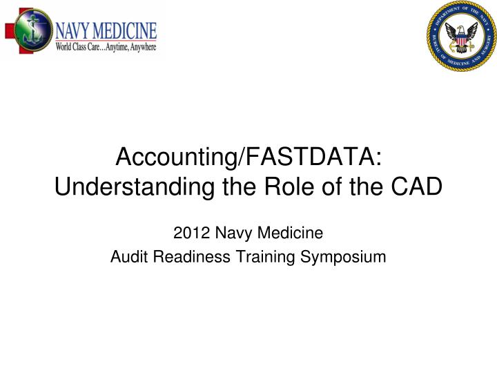 accounting fastdata understanding the role of the cad n.