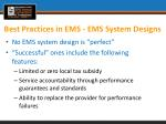 best practices in ems ems system designs1