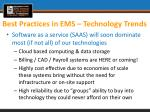 best practices in ems technology trends1