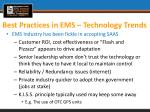 best practices in ems technology trends2