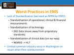 worst practices in ems1