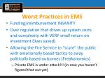 worst practices in ems2