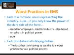worst practices in ems3