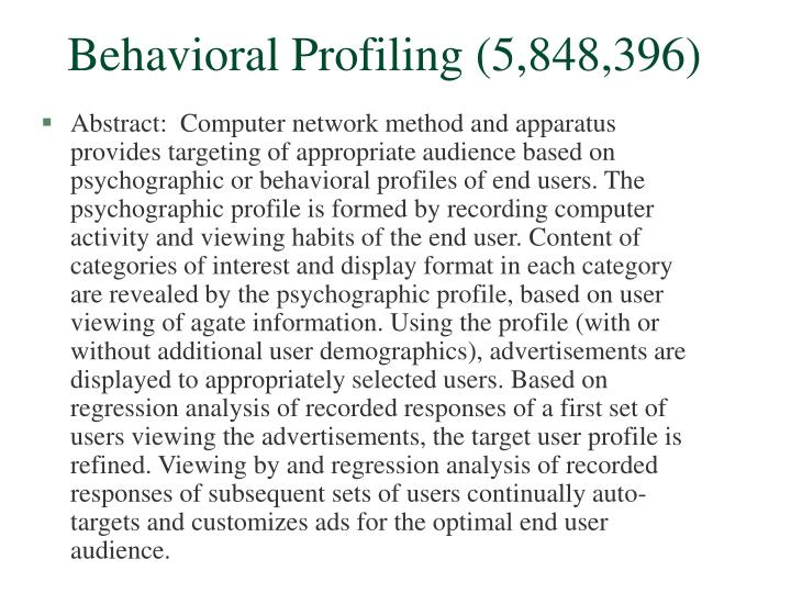 Behavioral Profiling (5,848,396)
