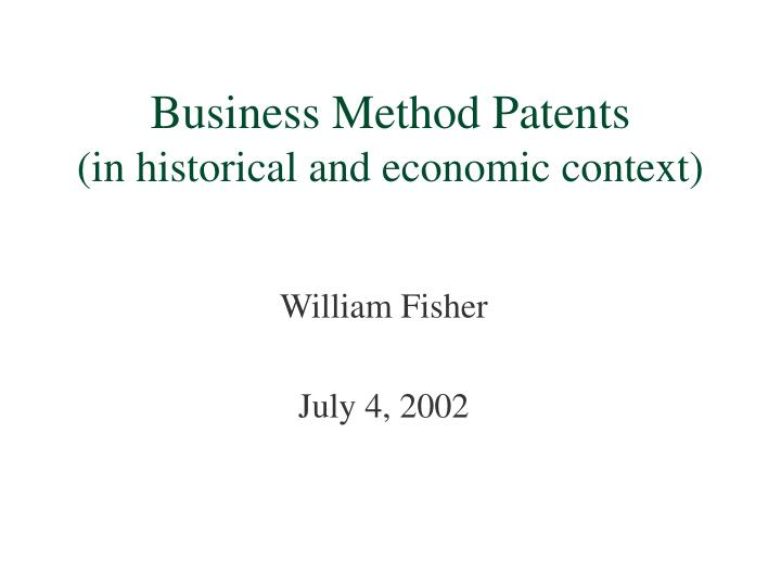 business method patents in historical and economic context n.