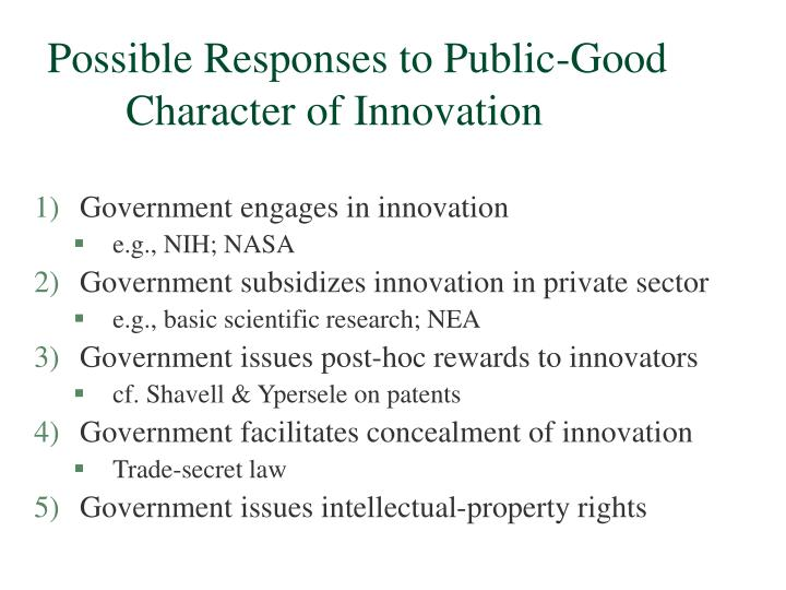 Possible Responses to Public-Good Character of Innovation