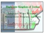 hashemite kingdom of jordan integrated water resources management programs and plans