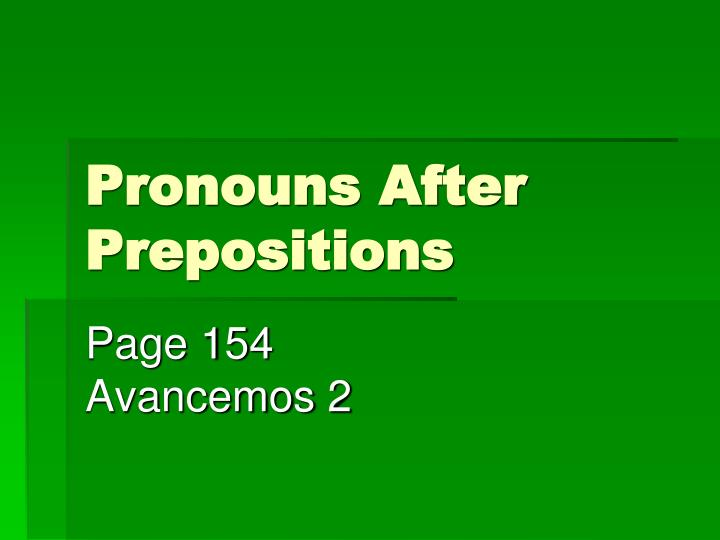 pronouns after prepositions n.