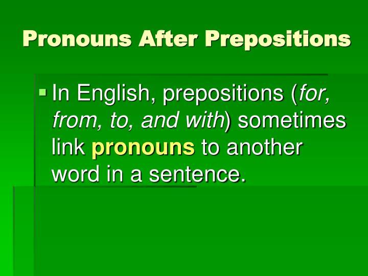 Pronouns after prepositions1