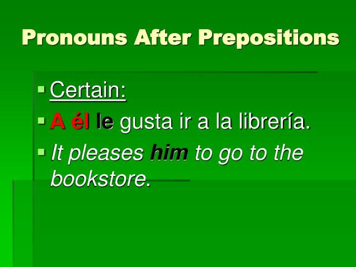 Pronouns After Prepositions