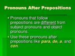 pronouns after prepositions4
