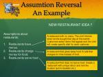 assumtion reversal an example