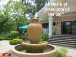 analysis of anecdote of the jar