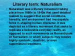 literary term naturalism
