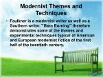 modernist themes and techniques