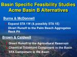 basin specific feasibility studies acme basin b alternatives