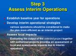 step 3 assess interim operations