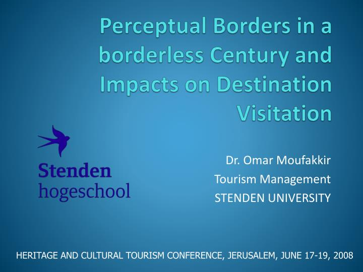 perceptual borders in a borderless century and impacts on destination visitation n.