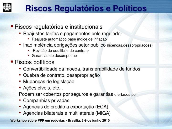 Riscos Regulatórios e Políticos