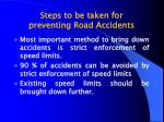 steps to be taken for preventing road accidents